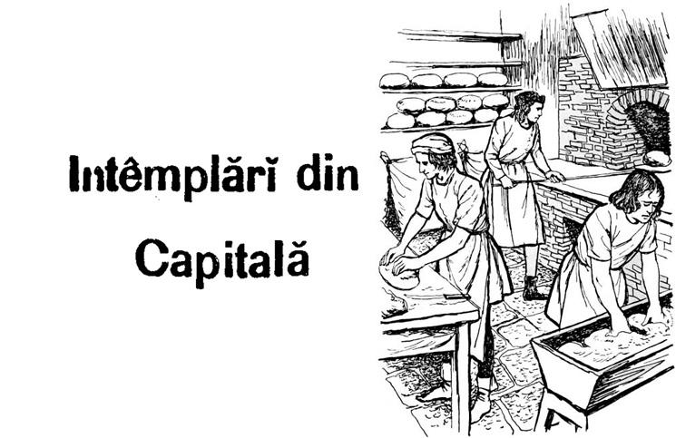 întâmplări din capitală 1888 brutarul care inseala